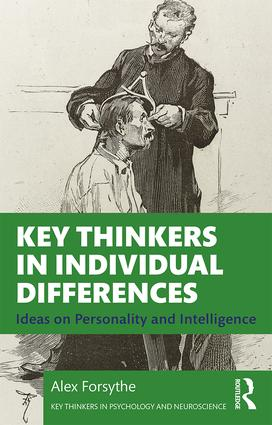 Key Thinkers in Individual Differences: Ideas on Personality and Intelligence book cover