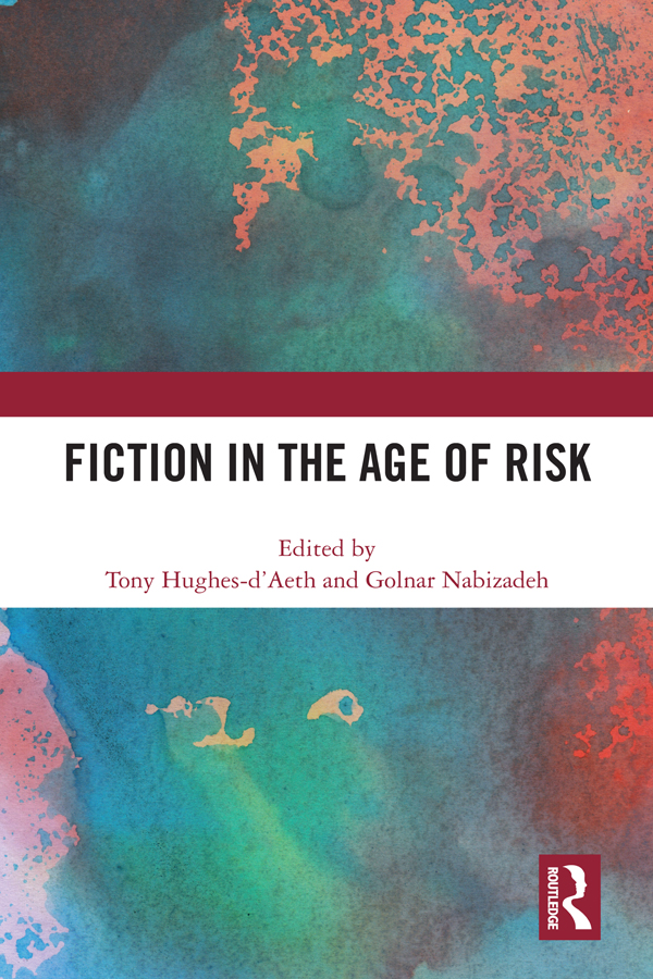 Fiction in the Age of Risk: 1st Edition (Hardback) book cover
