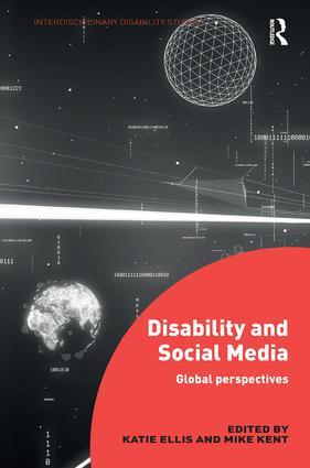 Disability and Social Media: Global Perspectives, 1st Edition (Paperback) book cover
