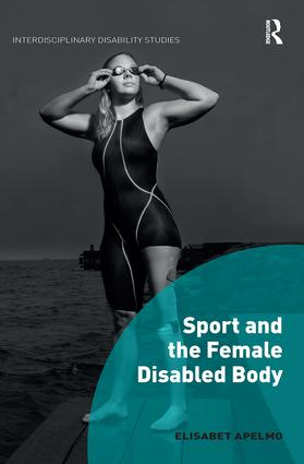 Sport and the Female Disabled Body book cover