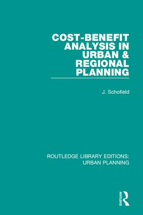 Cost-Benefit Analysis in Urban & Regional Planning: 1st Edition (Hardback) book cover