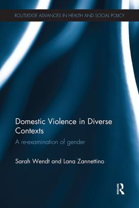 Domestic Violence in Diverse Contexts: A Re-examination of Gender, 1st Edition (Paperback) book cover