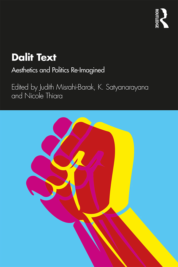 Dalit Text: Aesthetics and Politics Re-imagined book cover