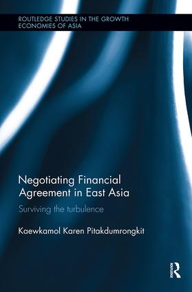 Negotiating Financial Agreement in East Asia: Surviving the Turbulence book cover