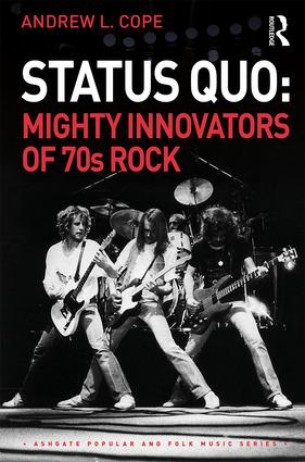 Status Quo: Mighty Innovators of 70s Rock book cover