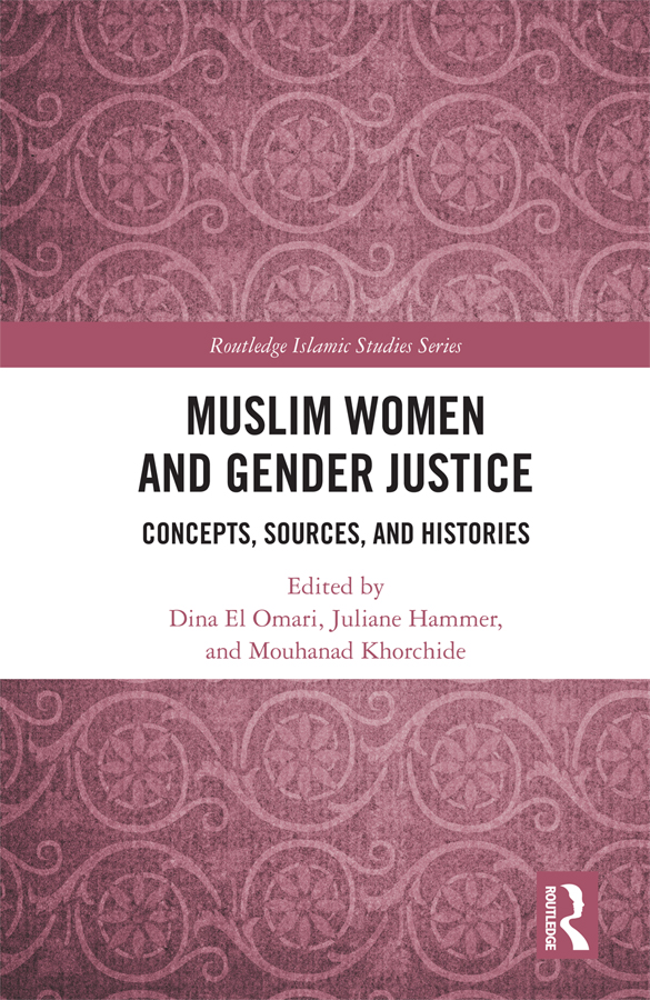 Muslim Women and Gender Justice: Concepts, Sources, and Histories book cover