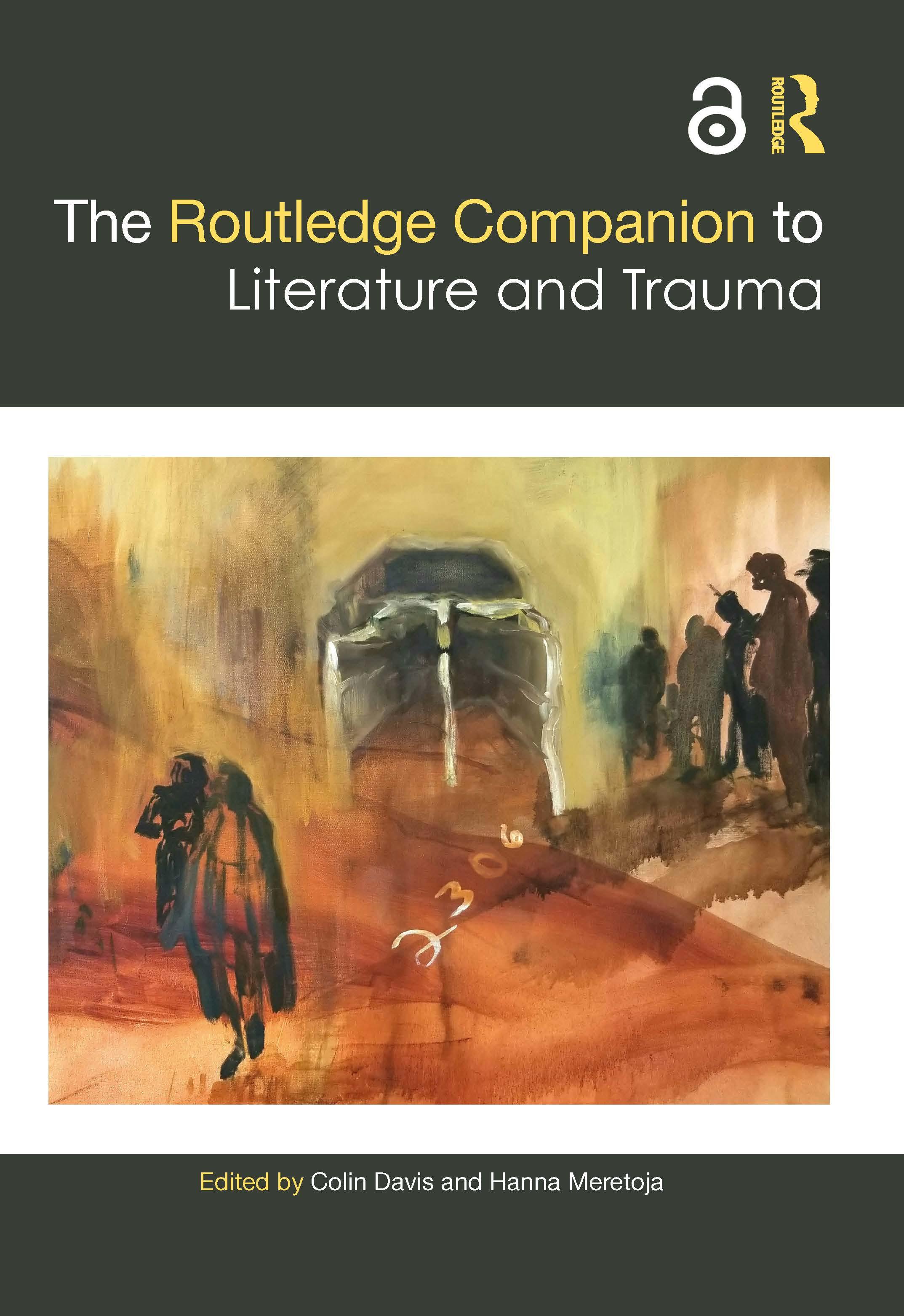 The Routledge Companion to Literature and Trauma: 1st Edition (Hardback) book cover