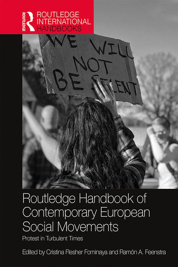 Routledge Handbook of Contemporary European Social Movements: Protest in Turbulent Times book cover