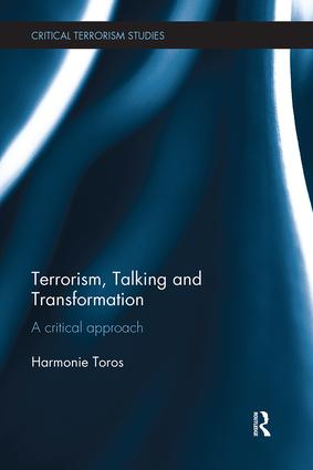 Terrorism, Talking and Transformation