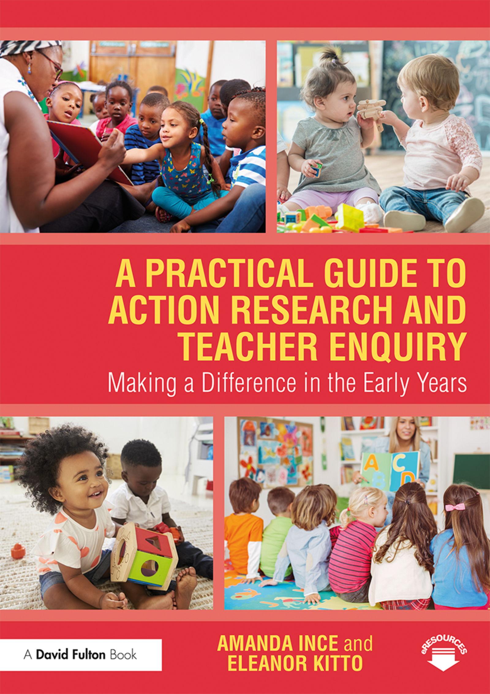 A Practical Guide to Action Research and Teacher Enquiry: Making a Difference in the Early Years book cover