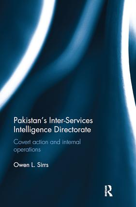 Pakistan's Inter-Services Intelligence Directorate: Covert Action and Internal Operations book cover