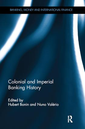 Colonial and Imperial Banking History book cover