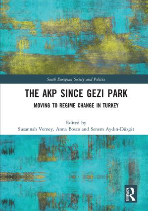 The AKP Since Gezi Park: Moving to Regime Change in Turkey book cover