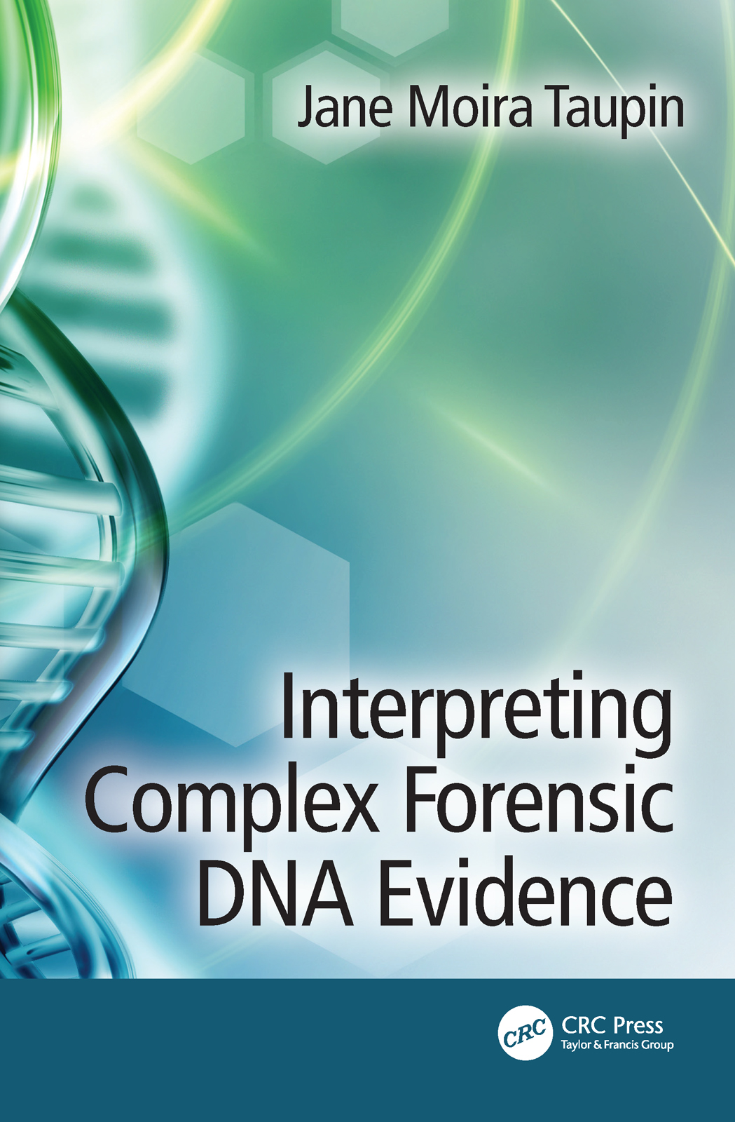Interpreting Complex Forensic DNA Evidence book cover