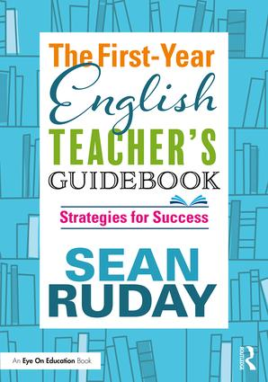 The First-Year English Teacher's Guidebook: Strategies for Success book cover