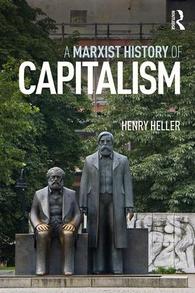 A Marxist History of Capitalism book cover