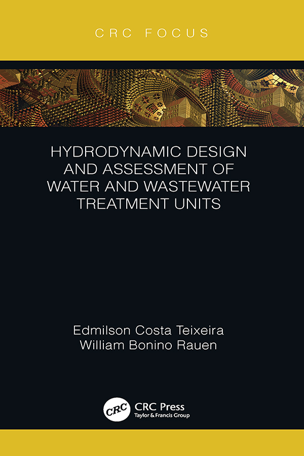 Hydrodynamic Design and Assessment of Water and Wastewater Treatment Units book cover