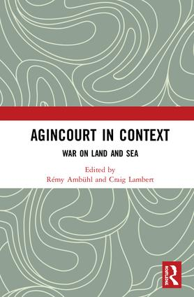 Agincourt in Context: War on Land and Sea book cover