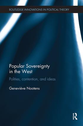 Popular Sovereignty in the West: Polities, Contention, and Ideas, 1st Edition (Paperback) book cover