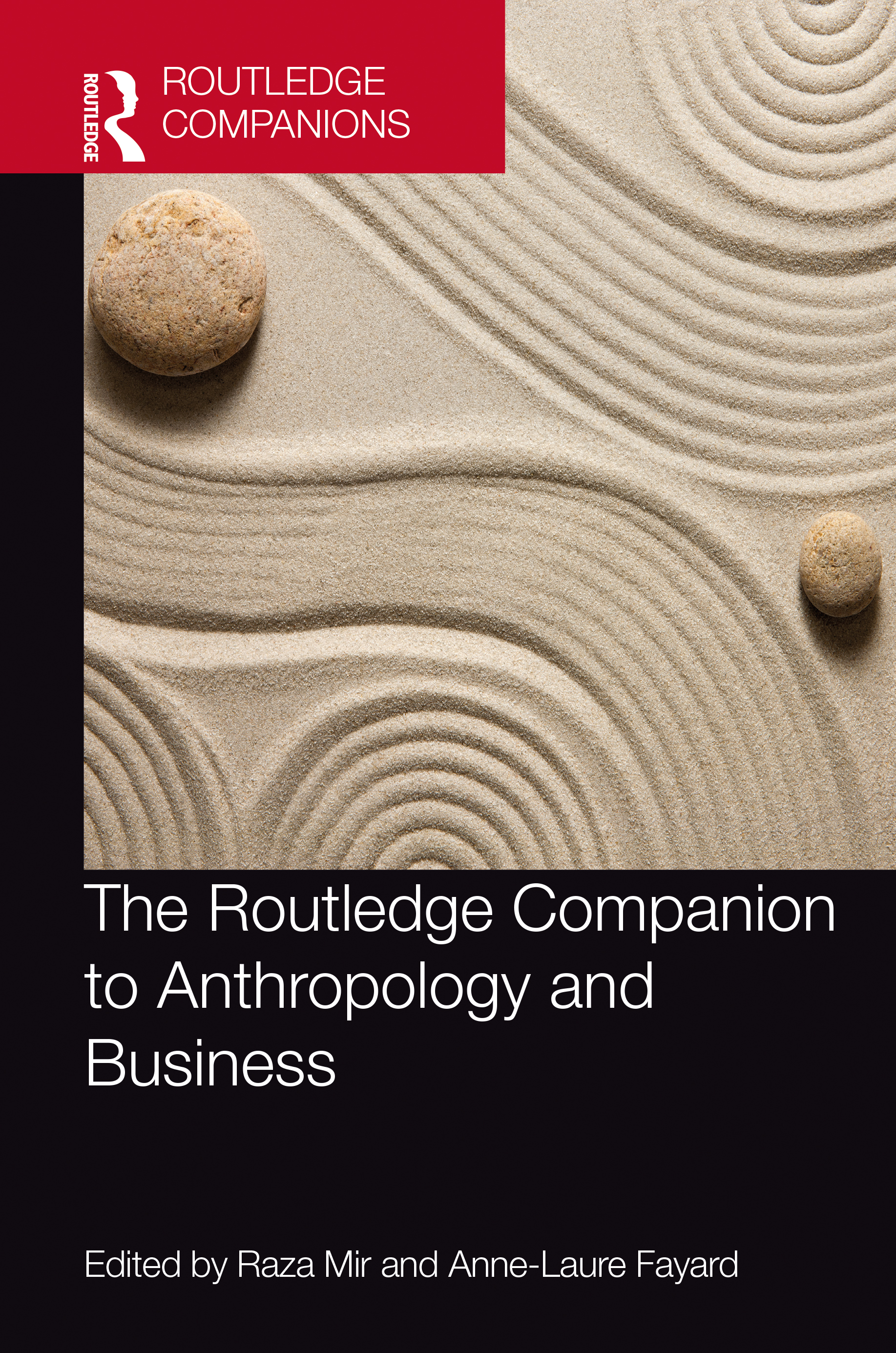 The Routledge Companion to Anthropology and Business book cover