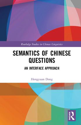 Semantics of Chinese Questions: An Interface Approach book cover