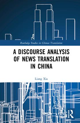 A Discourse Analysis of News Translation in China book cover