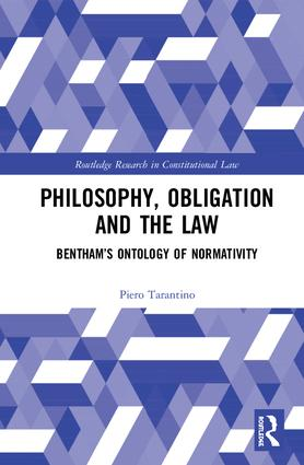 Philosophy, Obligation and the Law: Bentham's Ontology of Normativity book cover