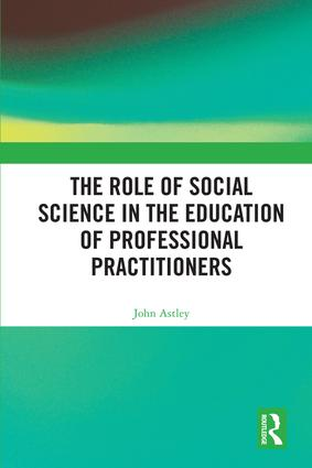 The Role of Social Science in the Education of Professional Practitioners book cover
