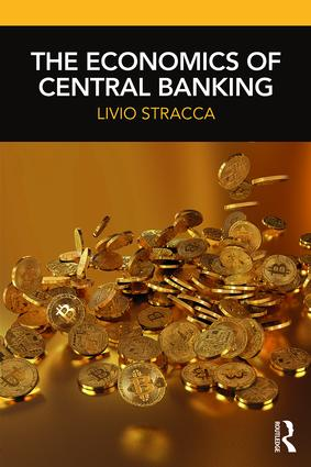 The Economics of Central Banking: 1st Edition (Paperback) book cover