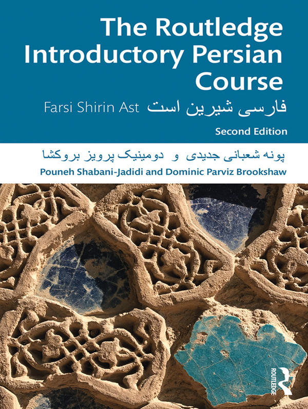 The Routledge Introductory Persian Course: Farsi Shirin Ast book cover