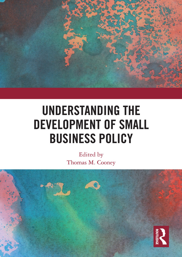 Understanding the Development of Small Business Policy: 1st Edition (Hardback) book cover