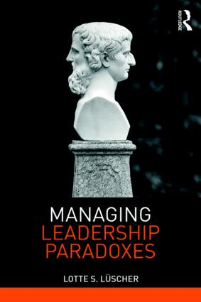 Managing Leadership Paradoxes: 1st Edition (Paperback) book cover