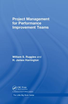 Project Management for Performance Improvement Teams: 1st Edition (Hardback) book cover