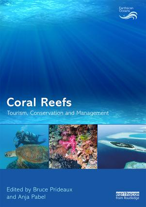 Coral Reefs: Tourism, Conservation and Management: 1st Edition (Paperback) book cover