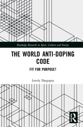 The World Anti-Doping Code: Fit for Purpose? book cover