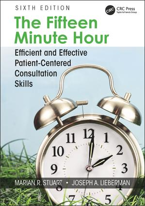 The Fifteen Minute Hour: Efficient and Effective Patient-Centered Consultation Skills, Sixth Edition, 6th Edition (Paperback) book cover