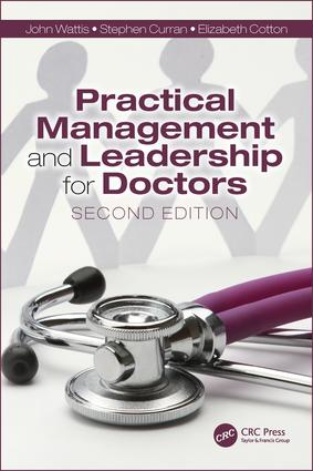Practical Management and Leadership for Doctors: Second Edition, 2nd Edition (Paperback) book cover