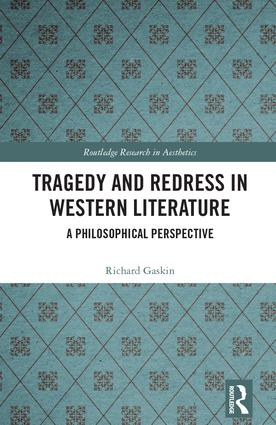 Tragedy and Redress in Western Literature: A Philosophical Perspective book cover