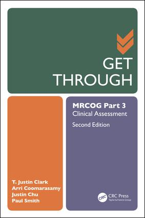 Get Through MRCOG Part 3: Clinical Assessment, Second Edition, 2nd Edition (e-Book) book cover