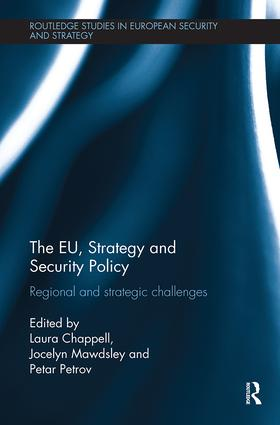 The EU, Strategy and Security Policy: Regional and Strategic Challenges book cover