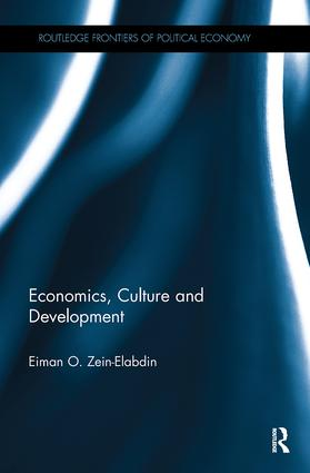 Economics, Culture and Development: 1st Edition (Paperback) book cover