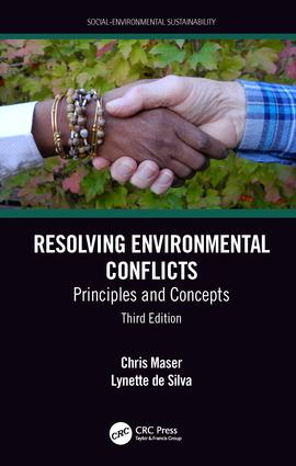 Resolving Environmental Conflicts: Principles and Concepts, Third Edition book cover
