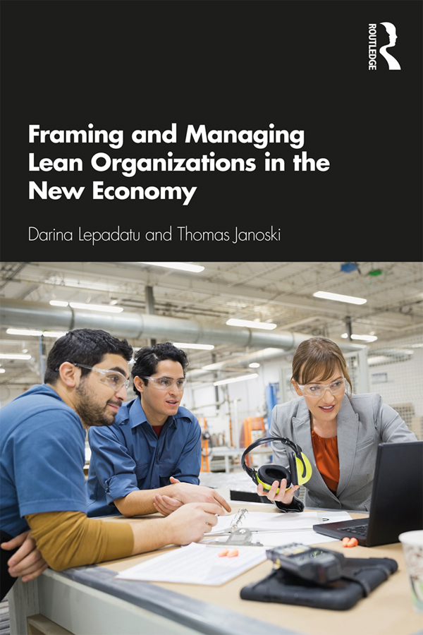 Framing and Managing Lean Organizations in the New Economy book cover