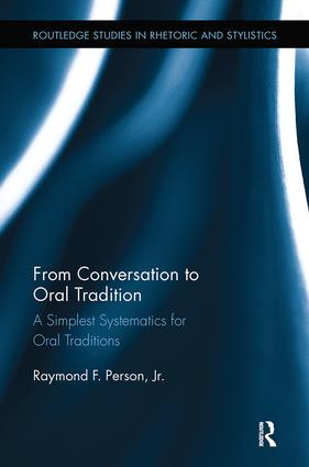 From Conversation to Oral Tradition: A Simplest Systematics for Oral Traditions, 1st Edition (Paperback) book cover