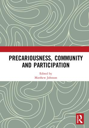 Precariousness, Community and Participation: 1st Edition (Hardback) book cover