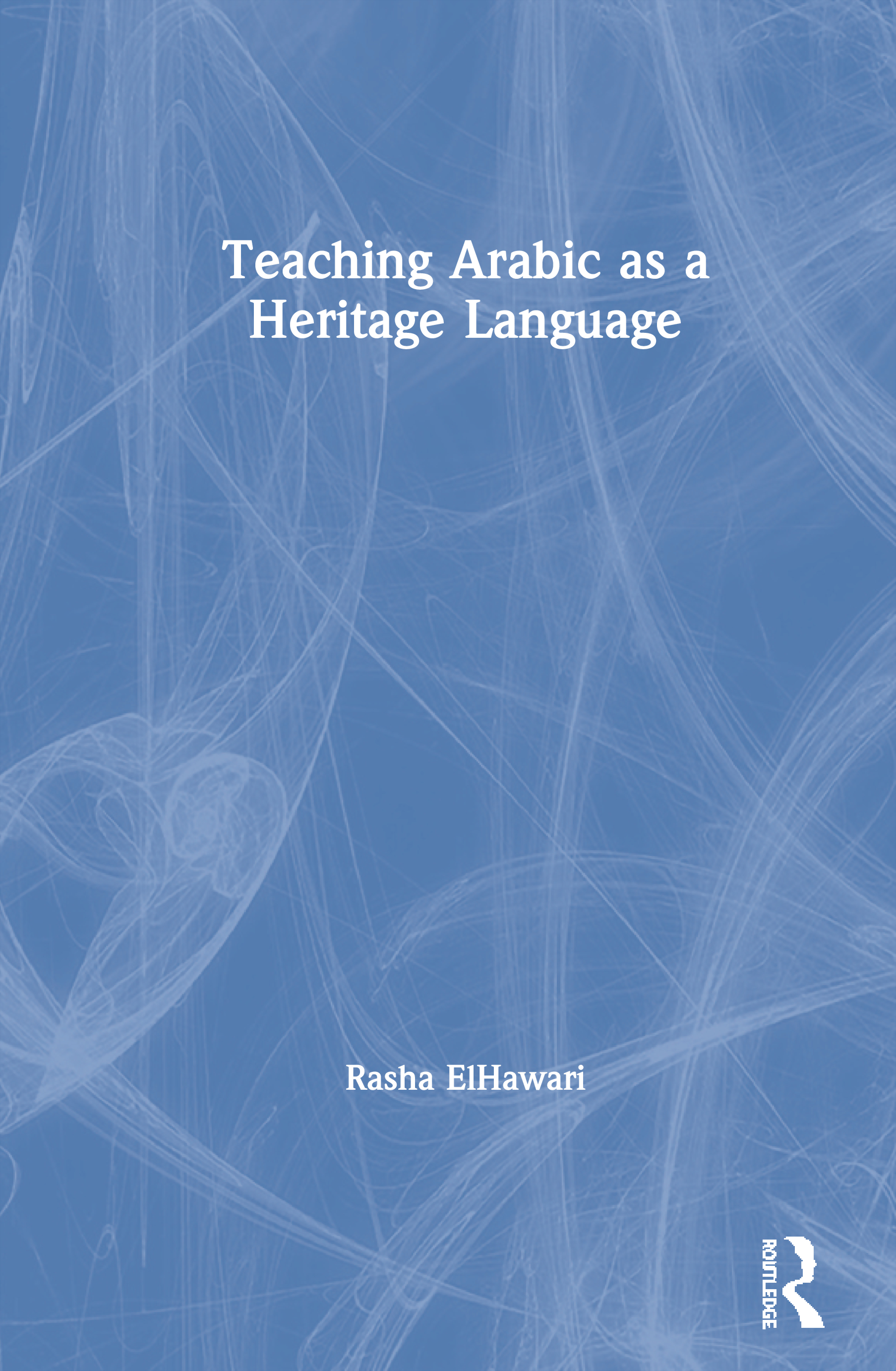 The heritage language learner and the Arabic language classroom