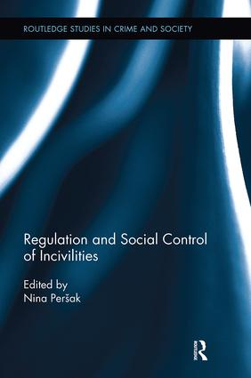 Regulation and Social Control of Incivilities book cover