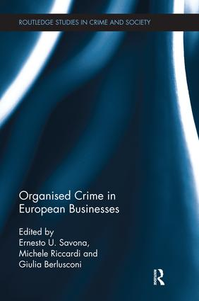 Organised Crime in European Businesses