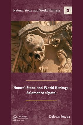 Natural Stone and World Heritage: Salamanca (Spain) book cover