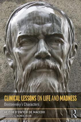 Clinical Lessons on Life and Madness